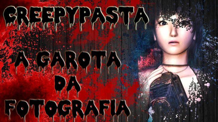 CreepyPasta- A Garota da Fotografia