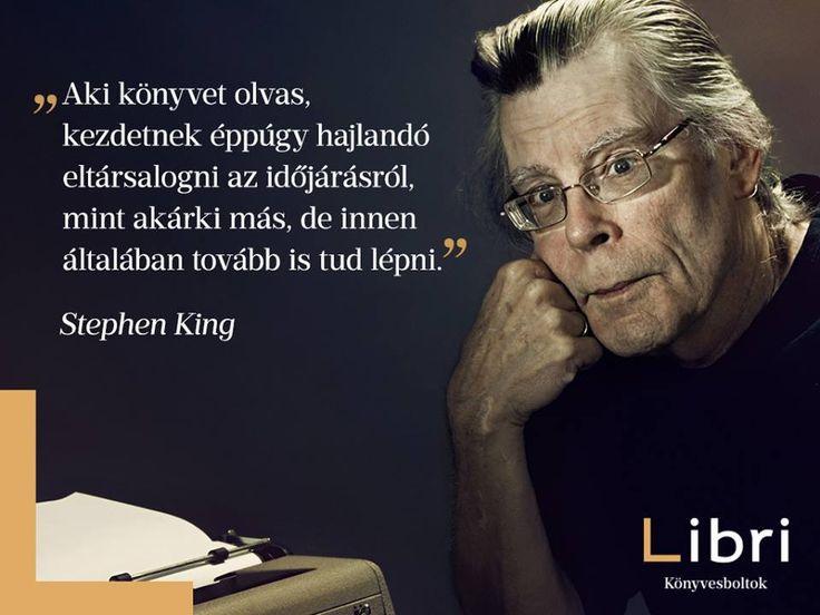 Stephen King idézete az olvasásról. A kép forrása: Libri Könyvesboltok