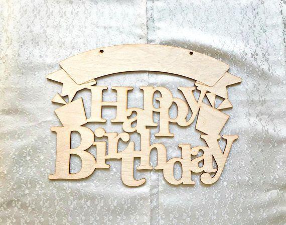 Unfinished Birthday Sign Wooden Birthday Sign Happy Birthday Happy Birthday Signs Birthday Sign Birthday