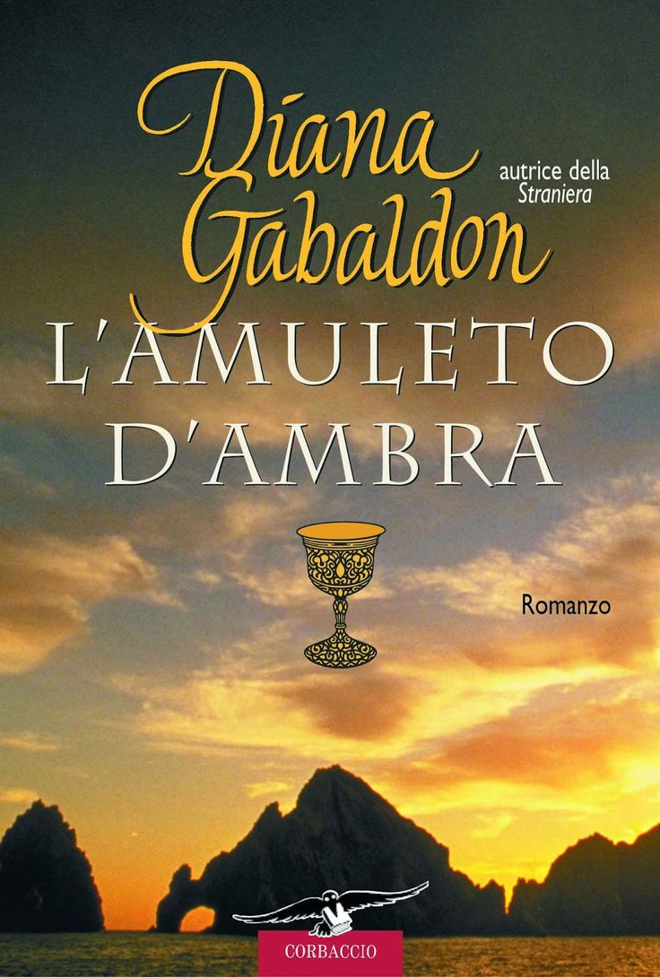 """L'amuleto d'ambra"" di Diana Gabaldon"