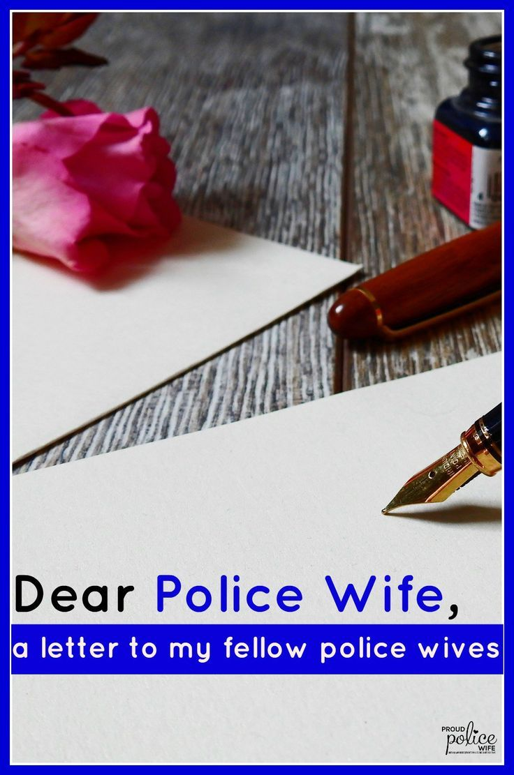 Tips & support for police wife life is so needed. Proud Police Wife relates to your unique law enforcement lifestyle in this sentimental letter. #leowife #policewife #lawenforcement #policewifelife