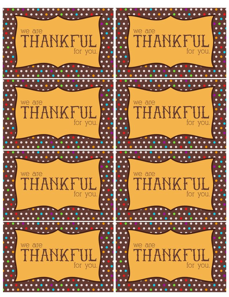 The Larson Lingo: Thankful For You {Free Printable}. SO cute to put with treats for co workers or neighbors or anyone your thankful for