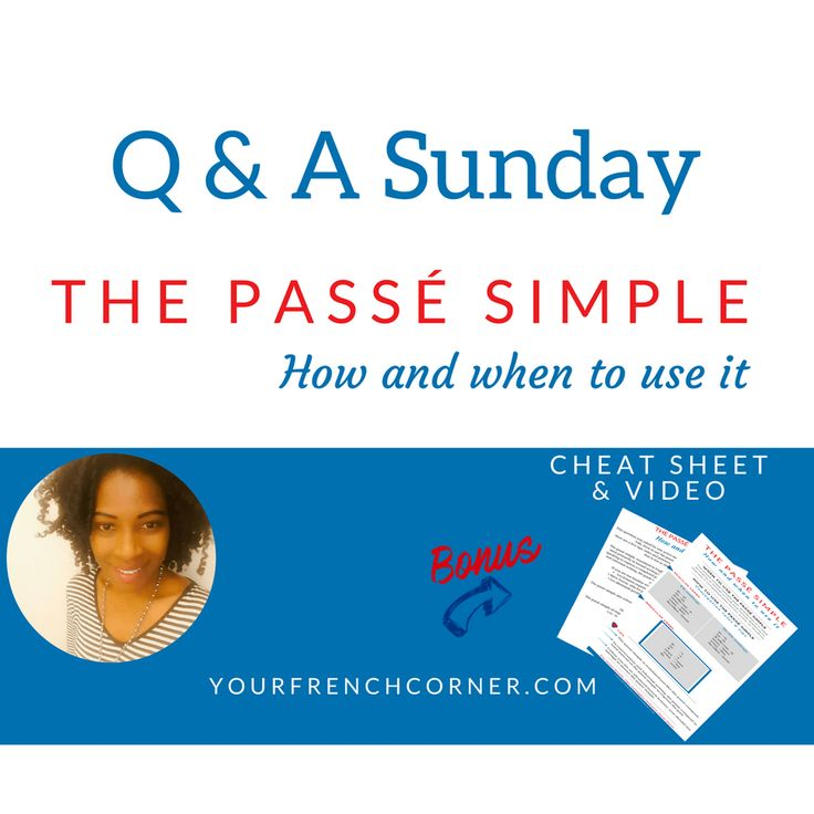 Q&A Sunday: How to Use The Passé Simple – French Past Tense? #learningfrench #fle #frenchimmersion