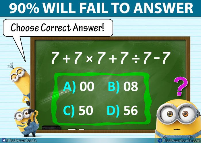 7 7×7 7÷7-7=?? Choose Correct Answer! – Math Puzzles Only for Geniuses