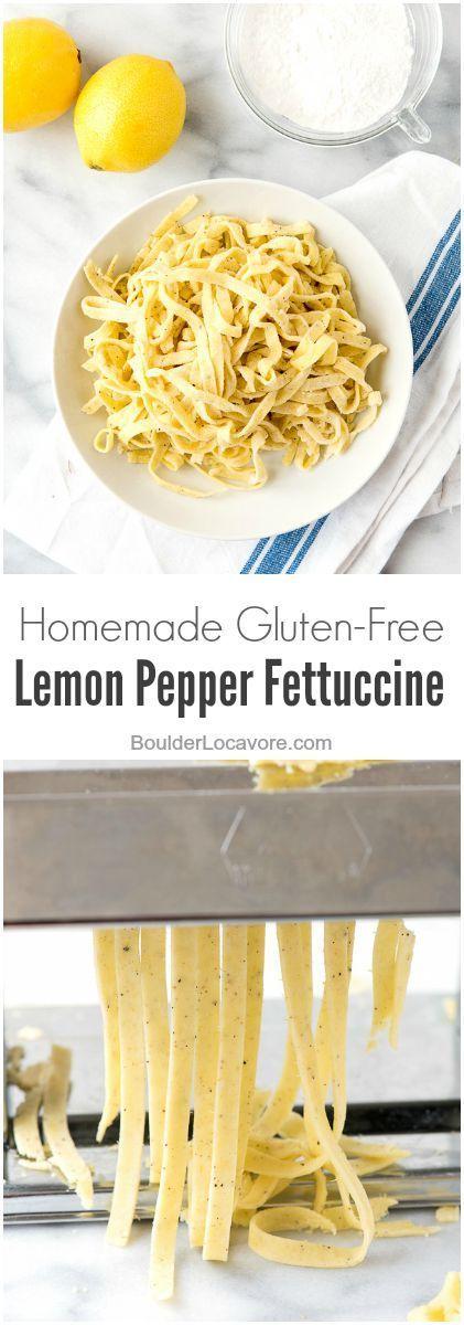 Homemade Gluten-Free Lemon Pepper Fettuccine Pasta | Boulder Locavore @lovemysilk #sponsored