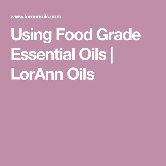 Using Food Grade Essential Oils | LorAnn Oils