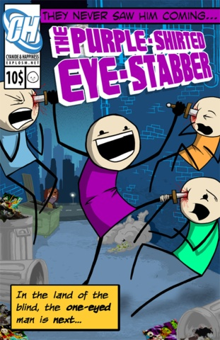 "Pictures of ""Purple Shirted Eye Stabber"" Poster. I may not be able to wait."