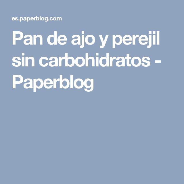 Pan de ajo y perejil sin carbohidratos - Paperblog