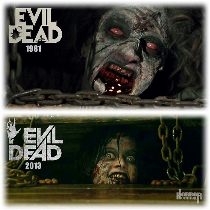Evil Dead....Both versions were good.