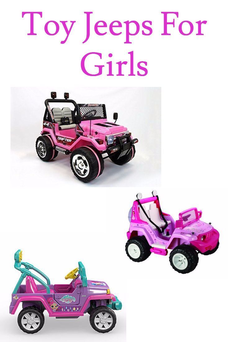Toy Jeeps For Girls these Ride On Jeeps For Girls will give your girls hours of fun.