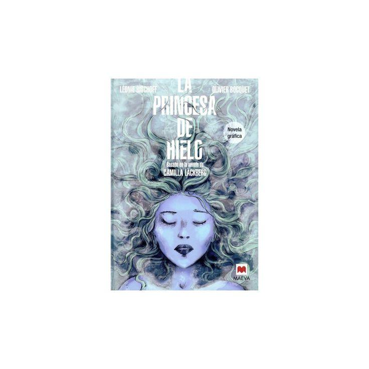 La princesa de hielo / The Ice Princess (Hardcover)