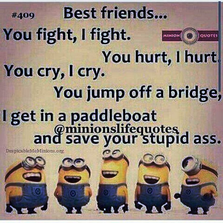 2b669aa1218f959ee8a9f5e129f49184 minions funny minion best 25 bff quotes funny ideas on pinterest bestfriend goals,Funny Airport Quotes