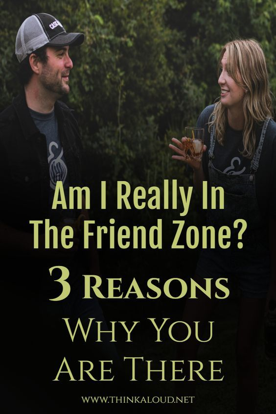 Am I Really In The Friend Zone? 3 Reasons Why You Are