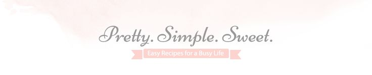Pretty. Simple. Sweet. Recipe Index