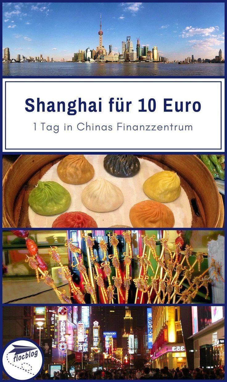 10 Euro – ein perfekter Tag in Shanghai, China mit Insidertipps – Beste Reise Tipps im flocblog –