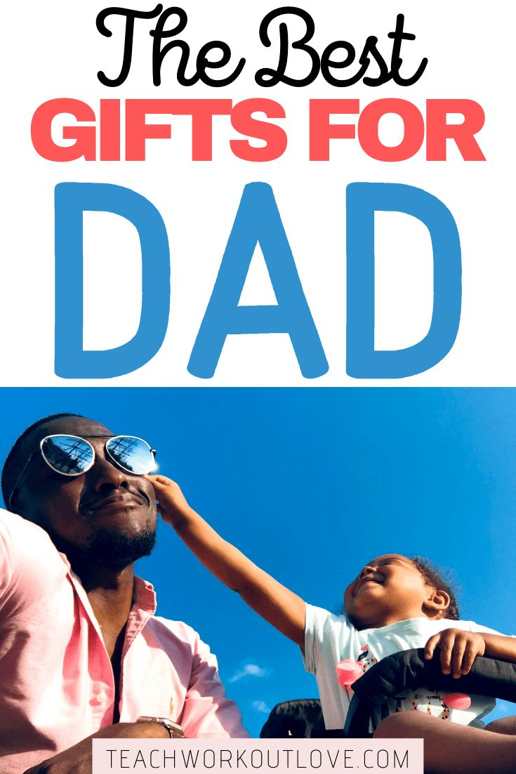 The Best 2020 Holiday Gifts for Dad | TWL Working Moms in ...