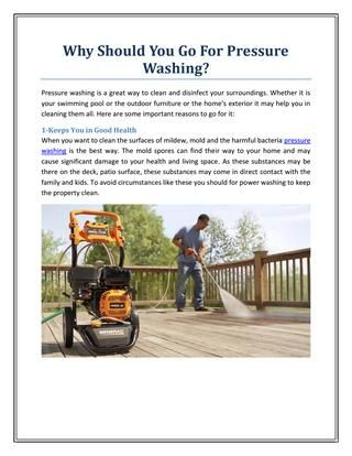 Why Should You Go For Pressure Washing?