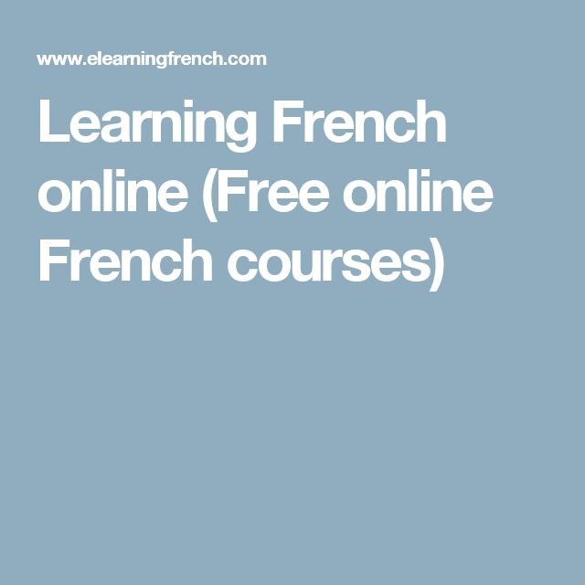 First Class: The 8 Best Sites for Online French Courses