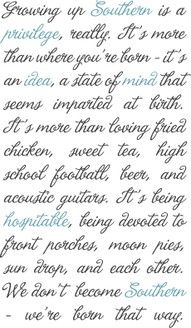 southernSouthern Living, Southern Charms, Southern Belle Sayings, Growing Up, Southern Girls, Southern Style Quotes, Things, Southern Quotes, Southern Hospitals