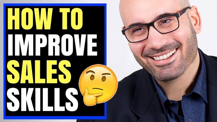 3 Things to Do Daily to Improve Your Sales Skills & Close More Sales
