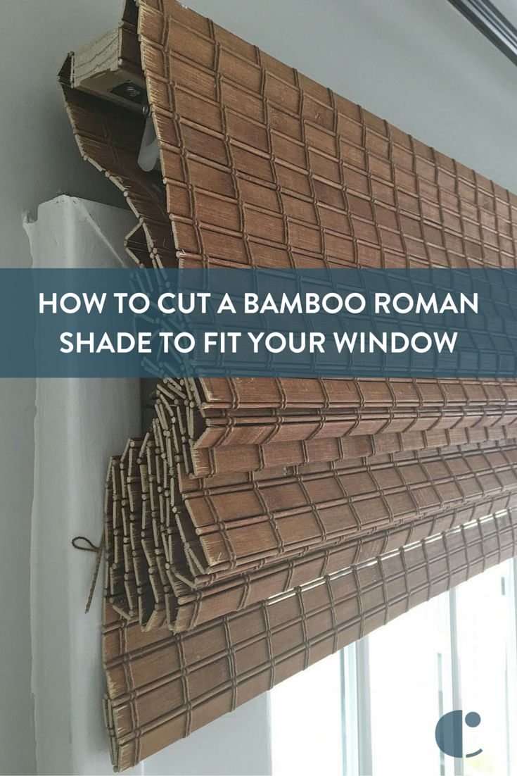 Hung on oil rubbed bronze curtain rod with bamboo roman shades - How To Cut Bamboo Roman Shade