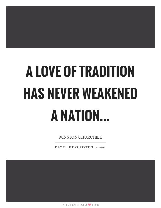 Being Traditional Quotes