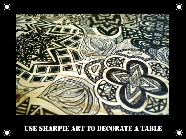 Sharpie Art - Design a Table