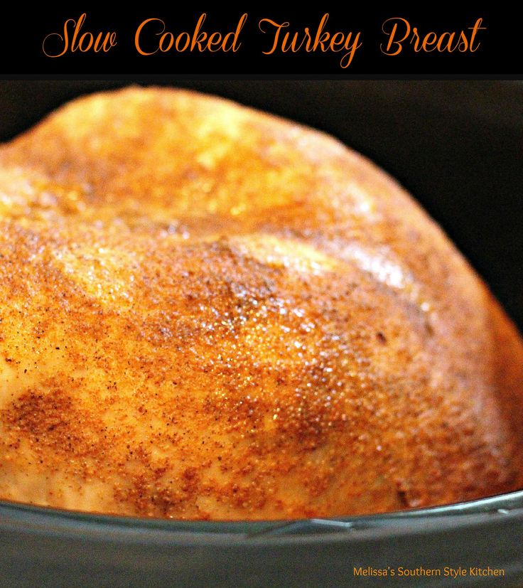 Tender and moist Slow Cooked Turkey Breast for the holidays or anyday made in your slow cooker.
