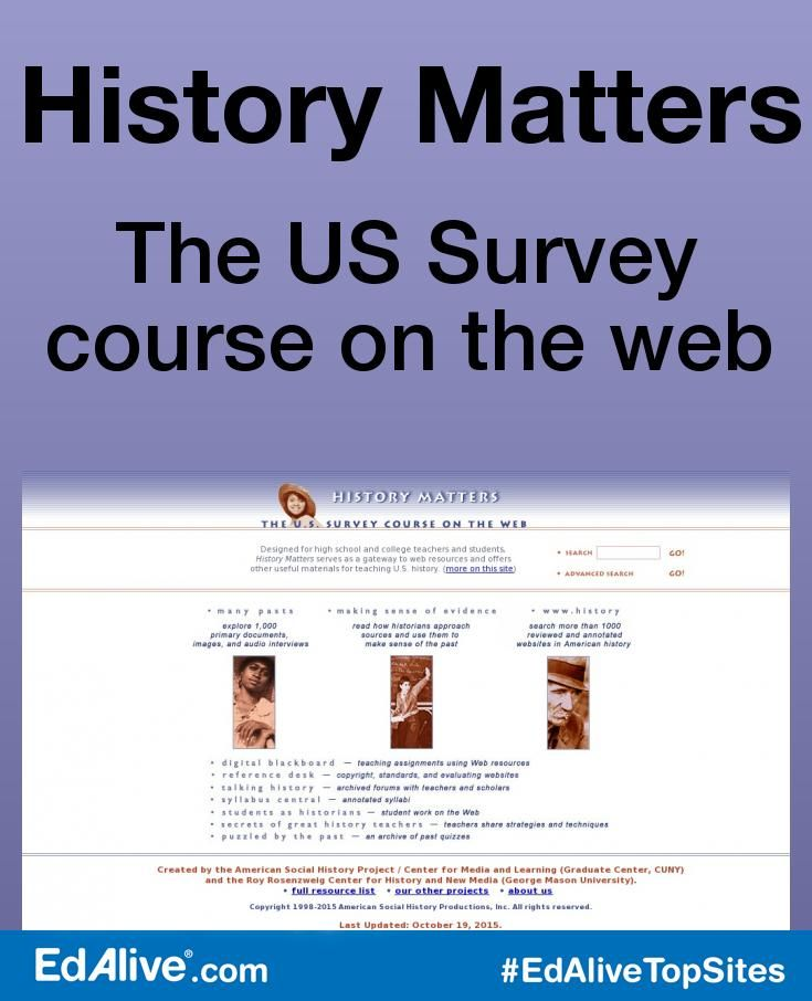 The US Survey course on the web | American history resources including primary documents, images, audio, and more.  A highly regarded gateway to web resources as well as a repository of unique teaching materials, first-person primary documents, and guides to analyzing historical evidence for high school and college students and teachers of American history. #History #EdAliveTopSites