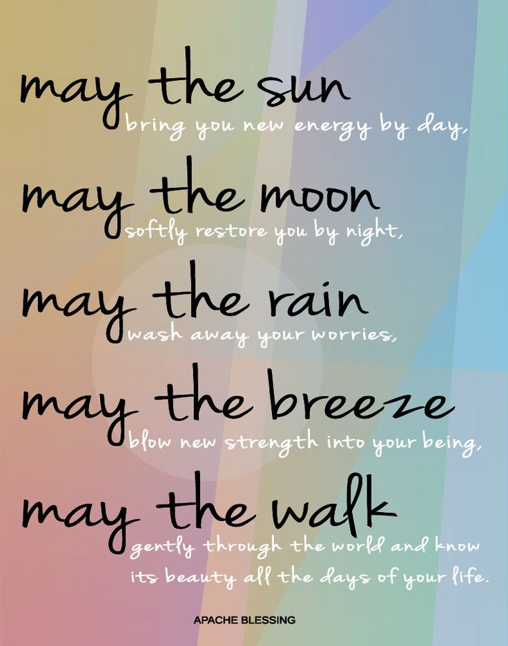 Apache Blessing Spiritual inspiration quotes