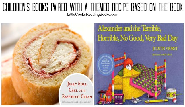 White Cake Jelly Roll Recipe: Alexander And The Terrible Horrible Book With A Jelly Roll