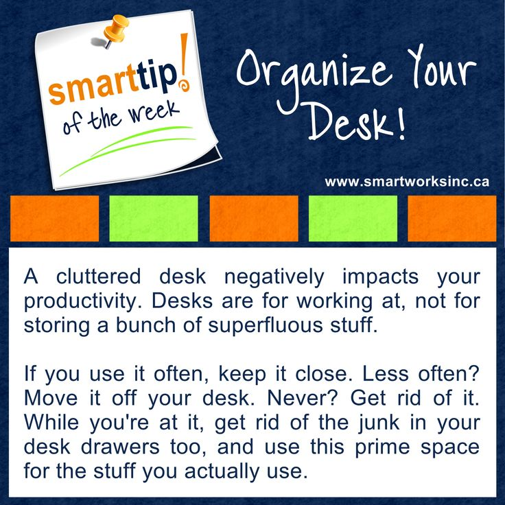 Is your desk messy and cluttered? Having trouble focusing? They could be related. Clean up your desk for improved productivity. Check out this Smart Tip of The Week! Organize Your Desk! www.smartworksinc.ca