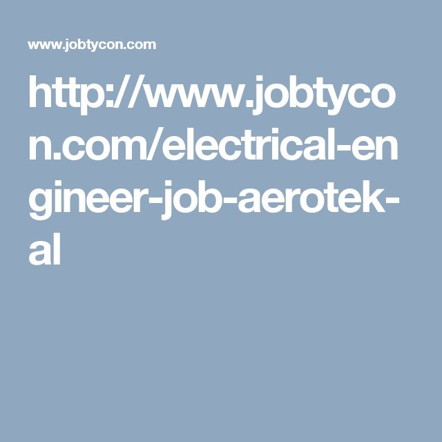 20+ parasta ideaa Pinterestissä Electrical engineering jobs - electrical engineer job description