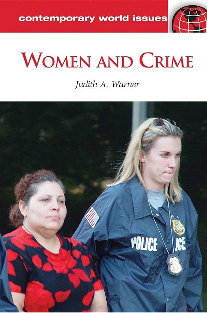 Women and Crime - Judith Ann Warner  HV 6046 W36 2012