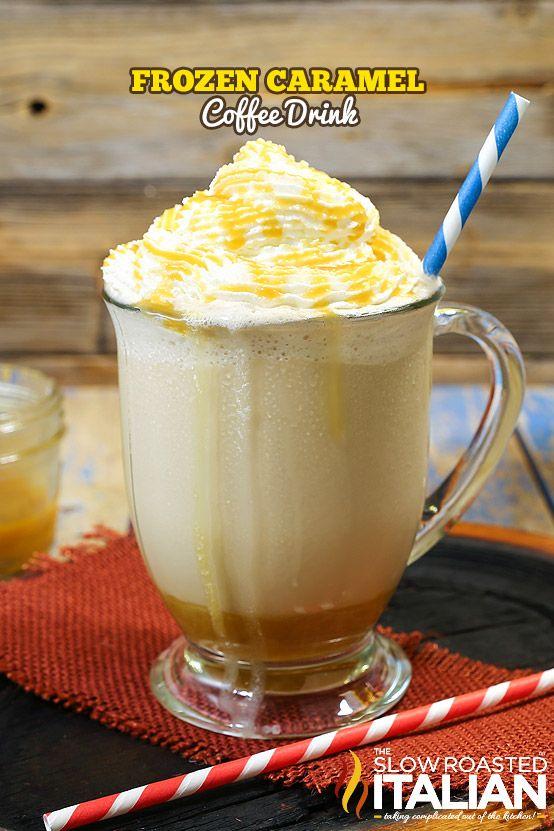Frozen Caramel Coffee Drink Recipe from @SlowRoasted