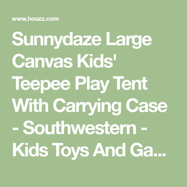 Sunnydaze Large Canvas Kids' Teepee Play Tent With Carrying Case - Southwestern - Kids Toys And Games - by Serenity Health & Home Decor