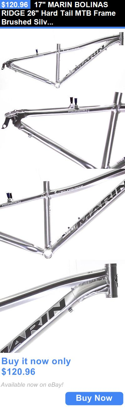 bicycle parts: 17 Marin Bolinas Ridge 26 Hard Tail Mtb Frame Brushed Silver Aluminum Nos New BUY IT NOW ONLY: $120.96