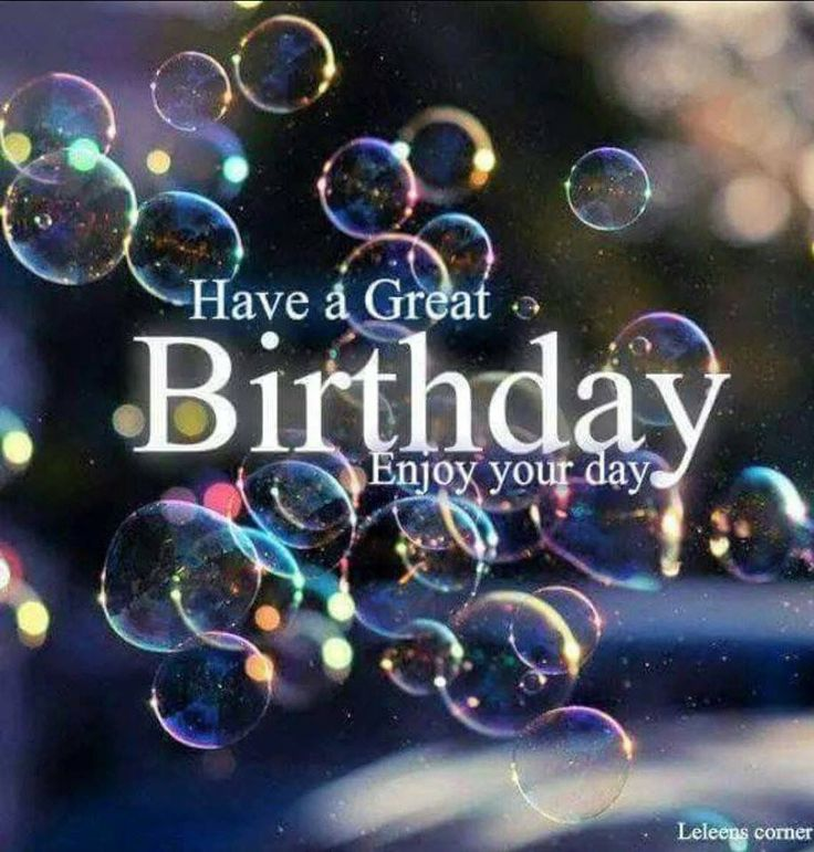 Have A Great Birthday, Enjoy Your Day