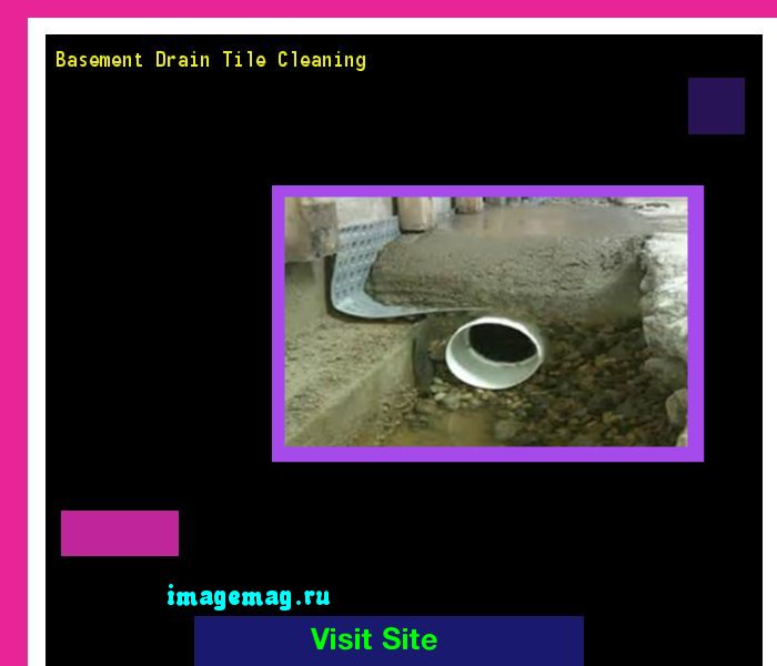 Basement Drain Tile Cleaning 140127 - The Best Image Search