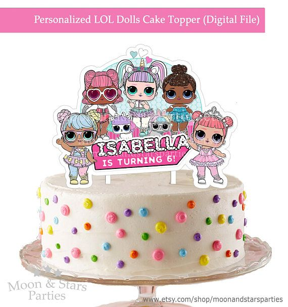 Personalized Lol Surprise Cake Topper Lol Dolls Cake Topper Doll Cake Topper Doll Cake Lol Doll Cake