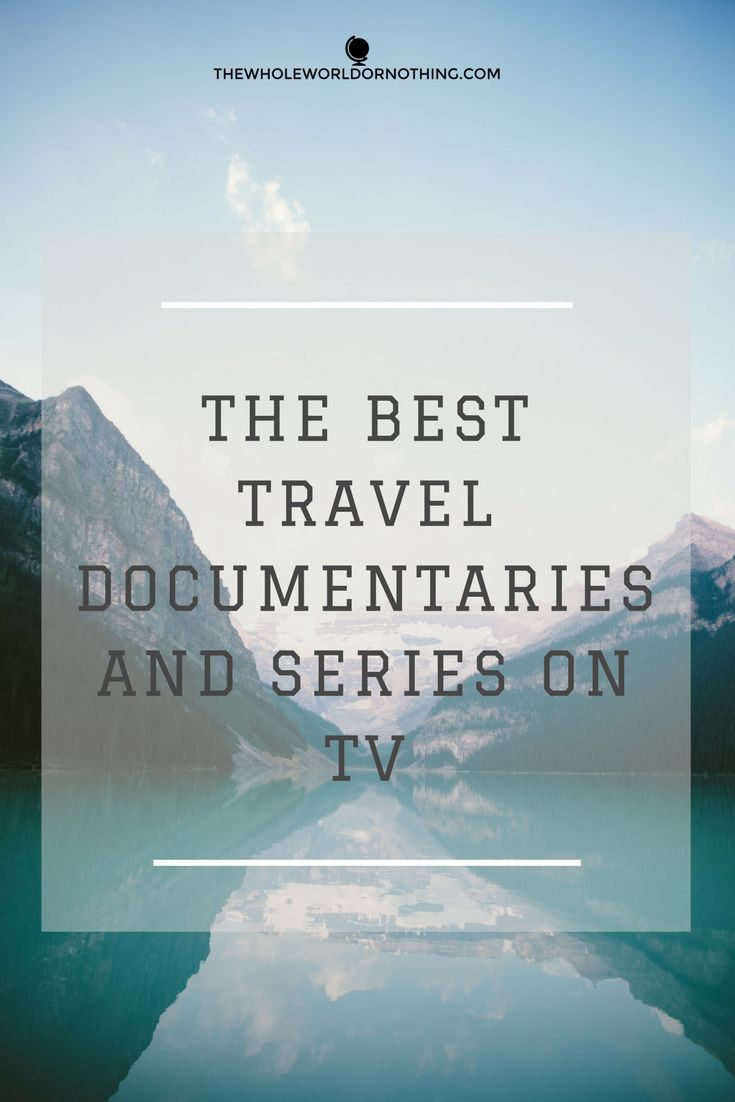 Best Travel Documentaries | Travel Inspiration | Wanderlust | Adventure TV Programmes | Motivation | Exploration Guides | Simon Reeve | Ed Stafford | Sean Conway | Escape To The Wild | Jimmy Doherty | Free Ride | James Levelle | South America Backpacking | Indian Ocean | Survival in the Wild | John O'Groats to Lands End Walk | Island Life