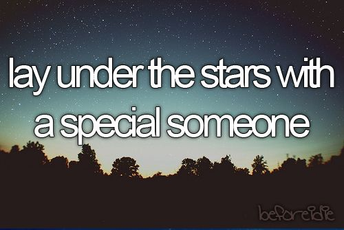 lay under the stars with a special someone: Buckets Lists, Under The Stars, Shoots Stars, Life, Quotes, Starry Night, Before I Die, Beforeidie, I'M