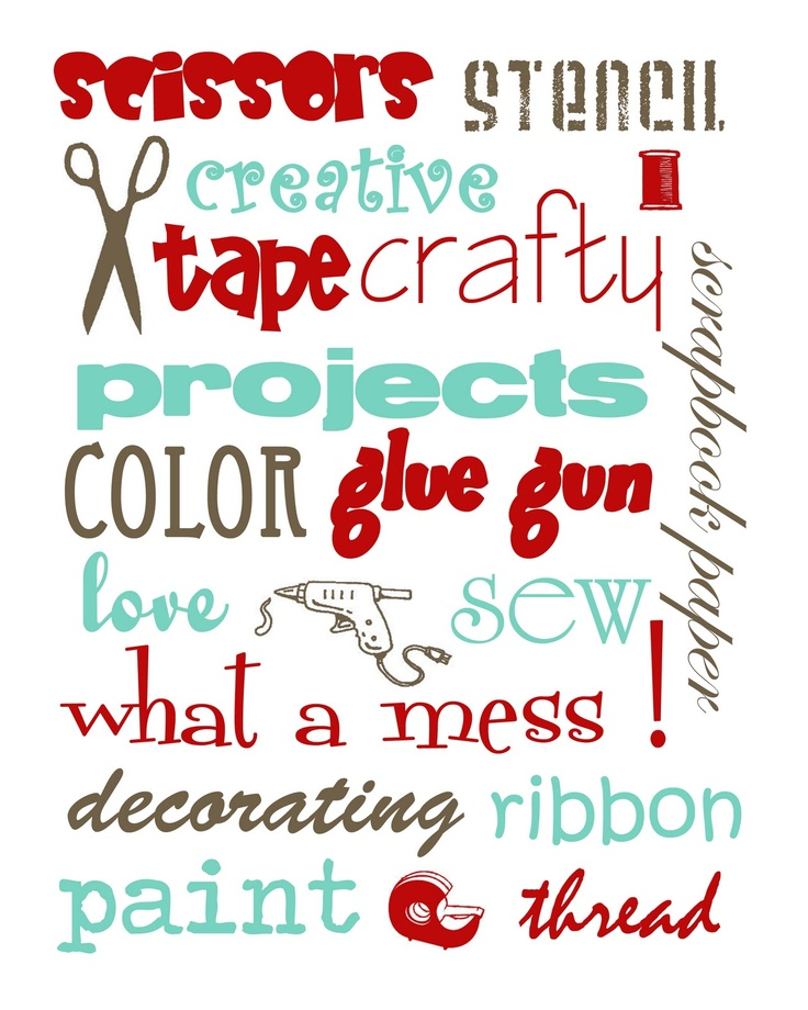 Cute printable for my craft room.