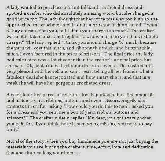 I saw this today and it sums up how many of us feel about our products and our prices ... I thought the crafter was very clever with how they handled the situation ...