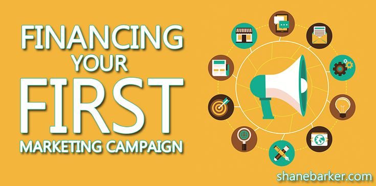 Financing Your First Marketing Campaign
