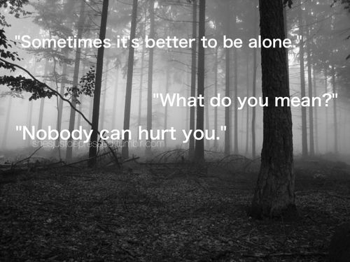 Nobody can hurt you.