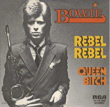 Rebel Rebel.