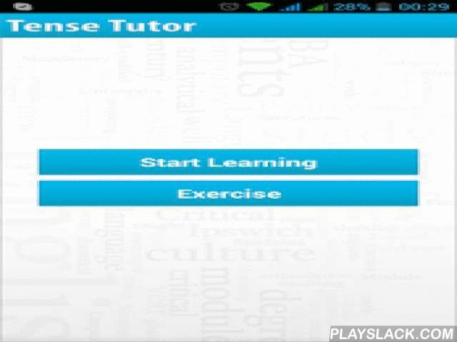 Best Tense & Verbs Tutor  Android App - playslack.com ,  All you need to know about English Tenses and verbs is here.The simplest presentation of English Tenses, learn it once and remember it for life time.Tenses in any language are the basic and one of the most important topics in both writing and communication of that language. This app helps you to learn the Tenses of English languages in a very easy and effective way. All the topics in this app are covered in depth and in a most simple…