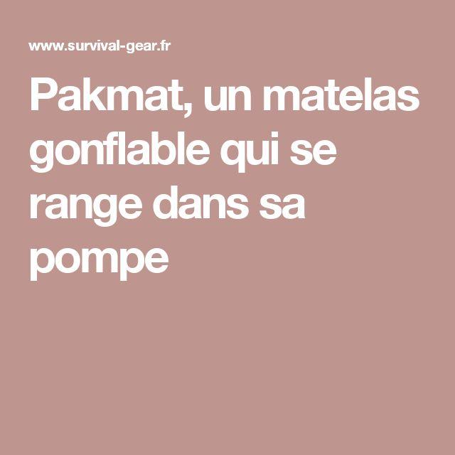 Pakmat, un matelas gonflable qui se range dans sa pompe