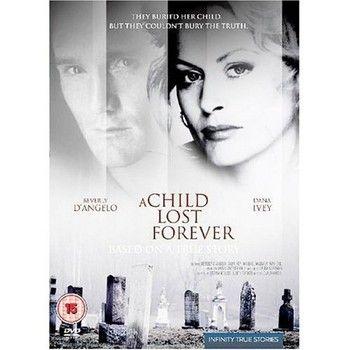 'A Child Lost Forever' true story based on Jerry Sherwood-Dennis Jurgens case